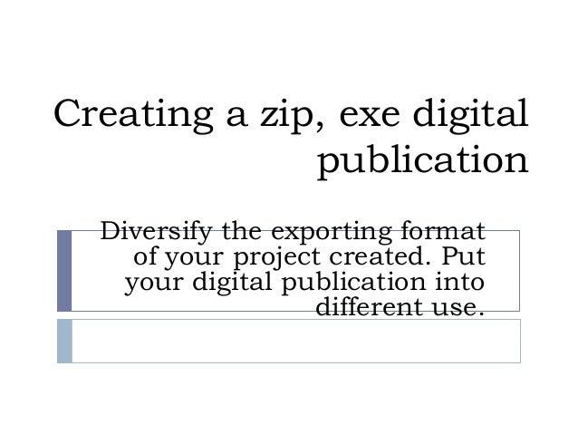 Creating an ZIP,EXE digital Publication