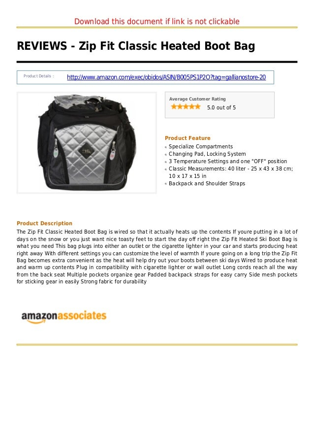 Download this document if link is not clickable REVIEWS - Zip Fit Classic Heated Boot Bag Product Details : http://www.ama...