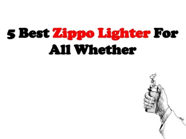 5 Best All Weather Zippo Lighter