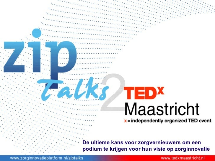 Zip talks2 tedxmaastricht