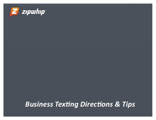 Business Texting Directions & Tips