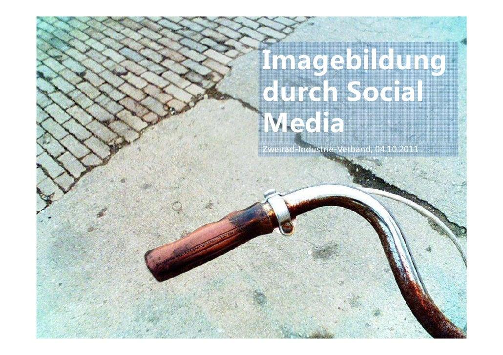 Imagebildungdurch SocialMediaZweirad-Industrie-Verband, 04.10.2011