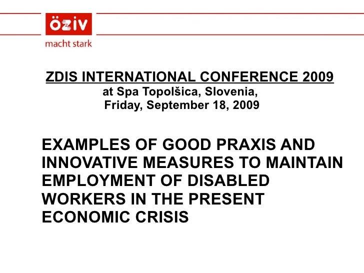 ZDIS INTERNATIONAL CONFERENCE 2009 at Spa Topolšica, Slovenia,  Friday, September 18, 2009 <ul><li>EXAMPLES OF GOOD PRAXIS...