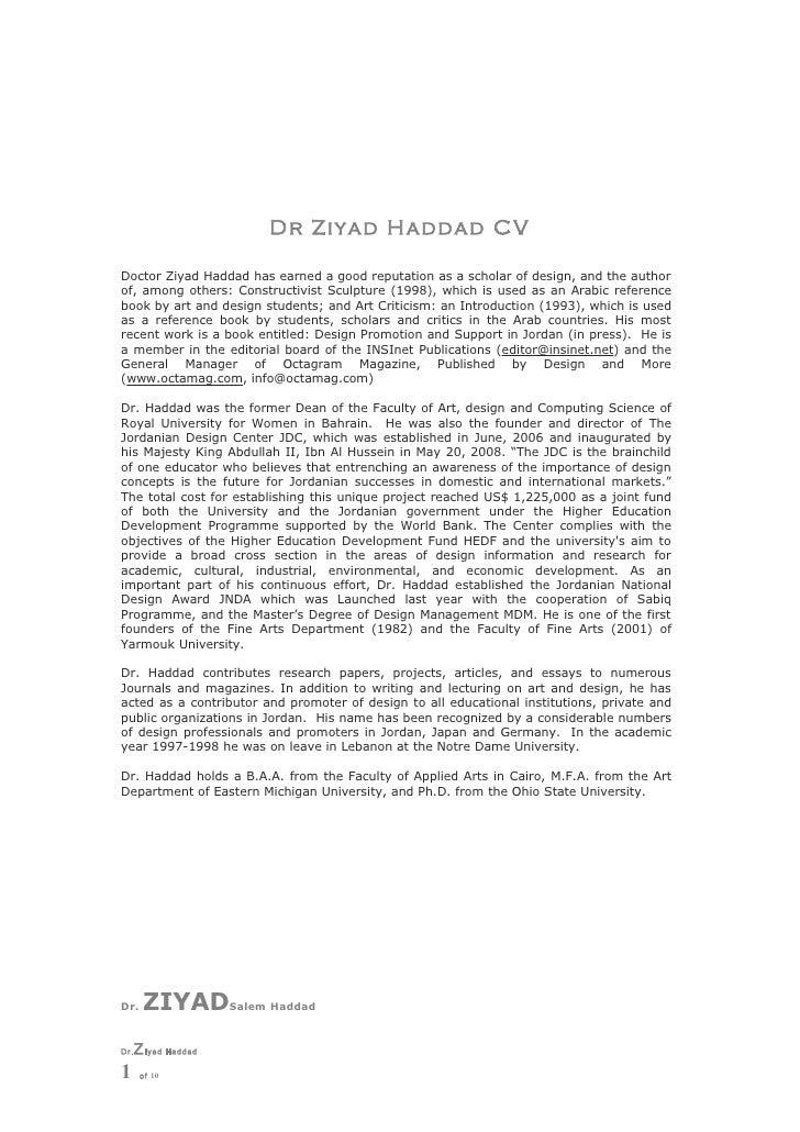 Dr Ziyad Haddad CVDoctor Ziyad Haddad has earned a good reputation as a scholar of design, and the authorof, among others:...