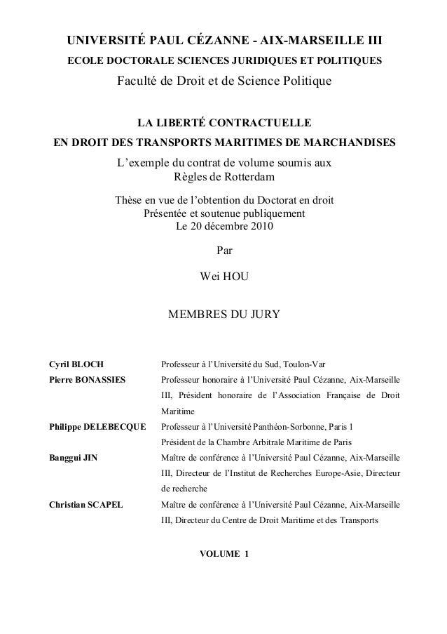 UNIVERSITÉ PAUL CÉZANNE - AIX-MARSEILLE III ECOLE DOCTORALE SCIENCES JURIDIQUES ET POLITIQUES Faculté de Droit et de Scien...
