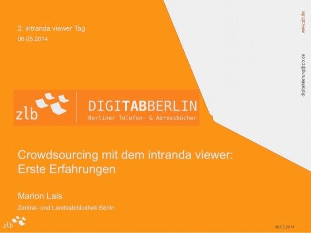 2. intranda viewer Tag: Crowdsourcing an der Zentral- und Landesbibliothek in Berlin