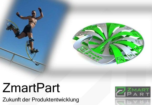 ZmartPart Zukunft der Produktentwicklung