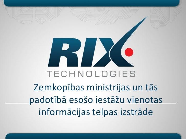 Zemkopības ministrijas un tāspadotībā esošo iestāžu vienotas  informācijas telpas izstrāde