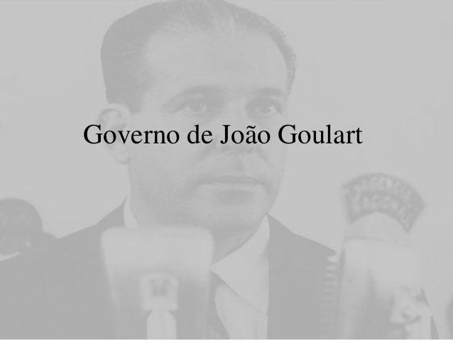 Governo de João Goulart