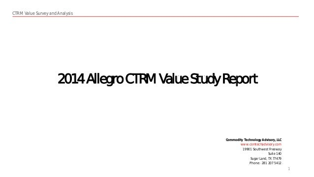 Allegro CTRM Value Study Report 2014