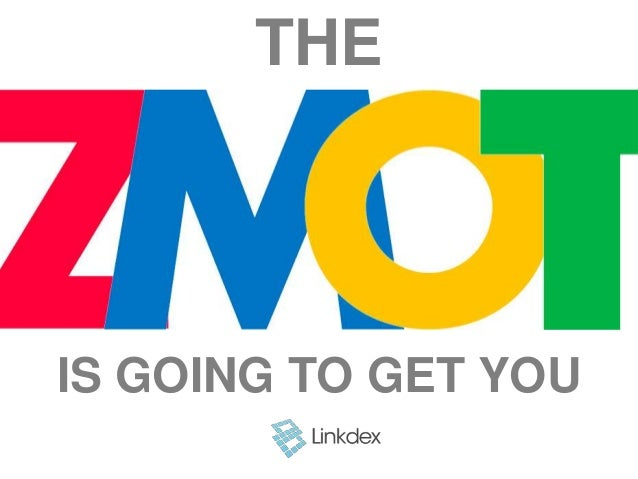 The ZMOT is going to get you