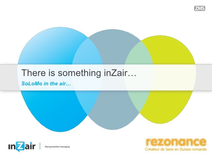 There is something inZair…SoLoMo in the air…