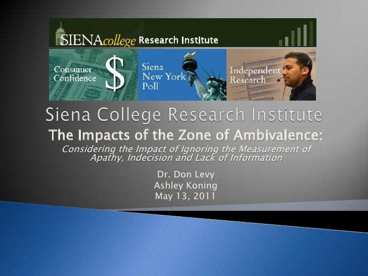 Research Institute<br />Research Institute<br />Siena College Research Institute<br />The Impacts of the Zone of Ambivalen...