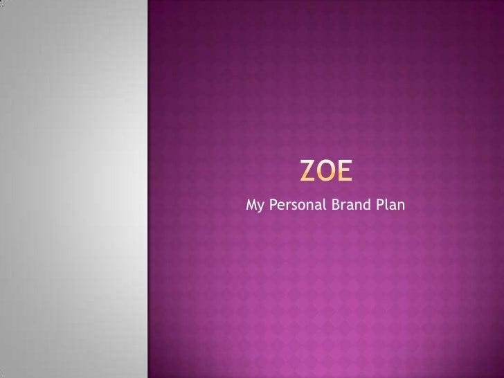 Zoe - My Personal Brand Plan