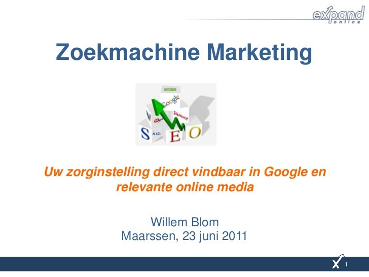 Zoekmachine MarketingUw zorginstelling direct vindbaar in Google en           relevante online media                Willem...