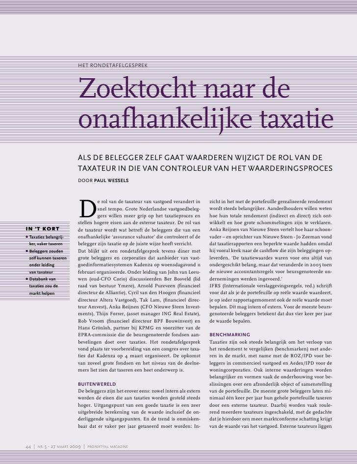 HeT rondeTafelgesprek                                 Zoektocht naar de                             onafhankelijke taxatie...