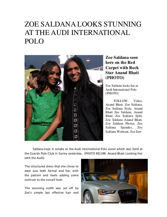 ZOE SALDANA LOOKS STUNNING AT THE AUDI INTERNATIONAL POLO Zoe Saldana seen here on the Red Carpet with Rock Star Anand Bha...