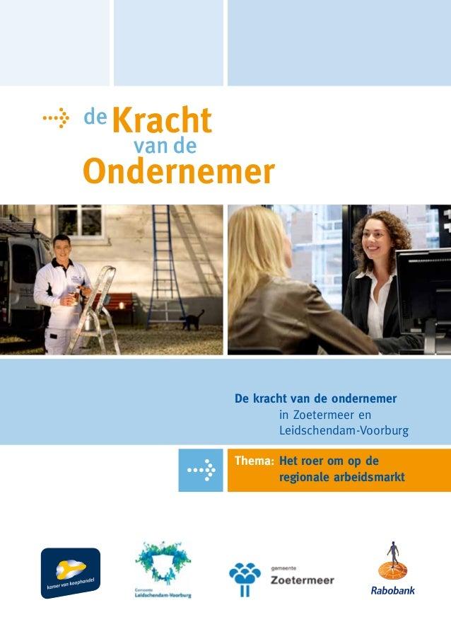 De Kracht van de Ondernemer Vlietstreek-Zoetermeer, 2012, samenvatting