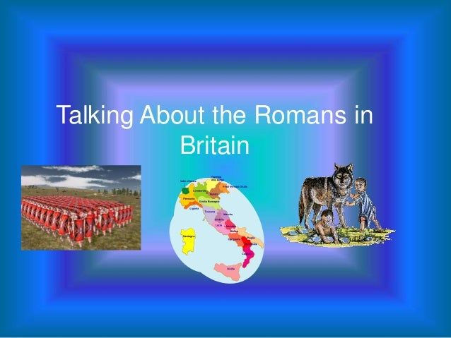 Talking About the Romans in Britain