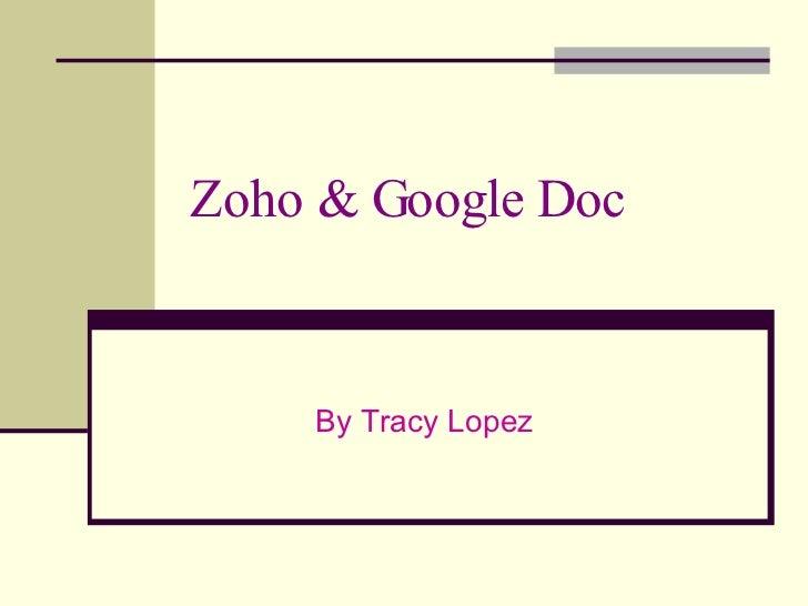 Zoho & Google Doc By Tracy Lopez