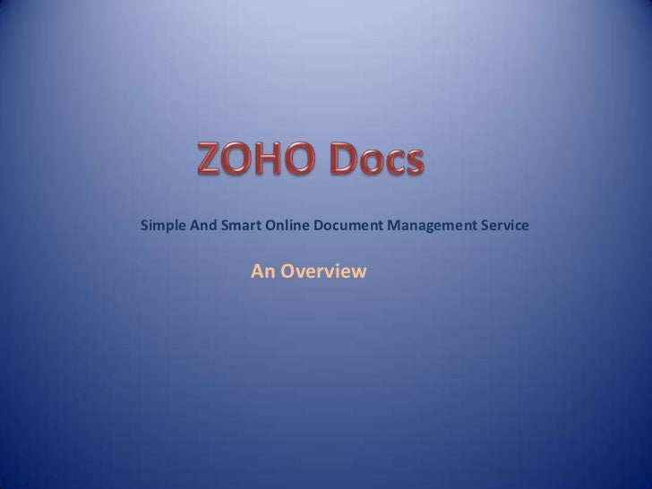 Simple And Smart Online Document Management Service              An Overview