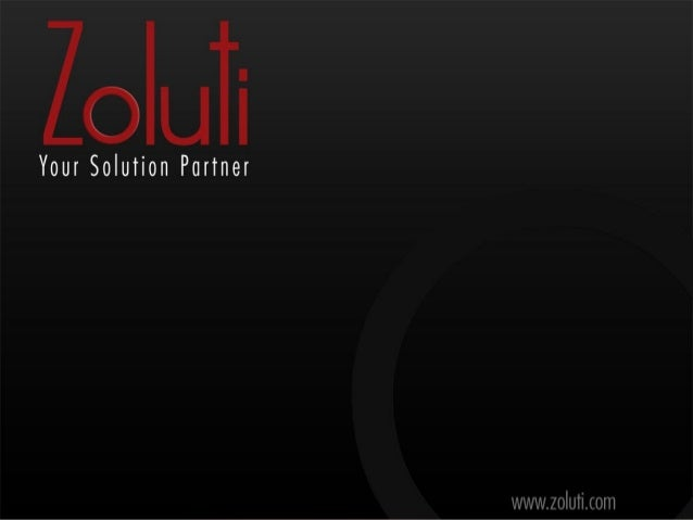 Introduction Zoluti is a European managed company, based in Dubai UAE, which execute and manage a range of services such a...