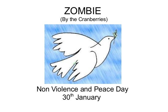 Zombie   non violence and peace day