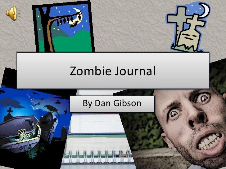 Zombie Journal  By Dan Gibson