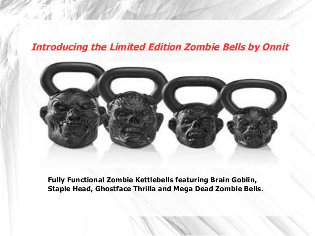 Introducing the Limited Edition Zombie Bells by Onnit Fully Functional Zombie Kettlebells featuring Brain Goblin, Staple H...