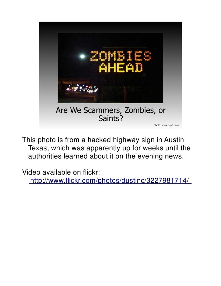 Are We Scammers, Zombies, or                     Saints?                                        Photo: www.popfi.com     T...