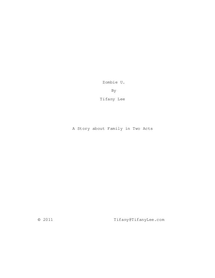 Zombie U.                        By                   Tifany Lee         A Story about Family in Two Acts© 2011           ...