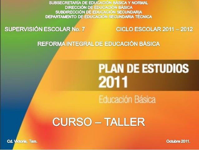 Curso Taller Plan de Estudios 2011
