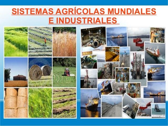 Zonas agricolas e industriales mundiales(noveno)
