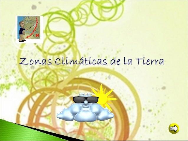 Zonas climaticas y sus características