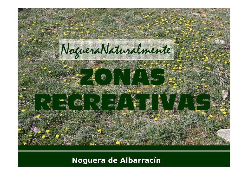 NogueraNaturalmente    ZONAS RECREATIVAS    Noguera de Albarracín