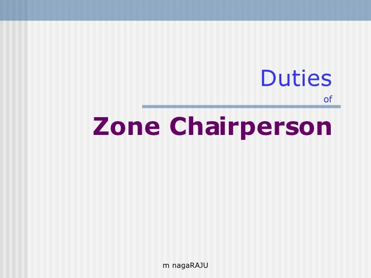 Zone Chairman Duties