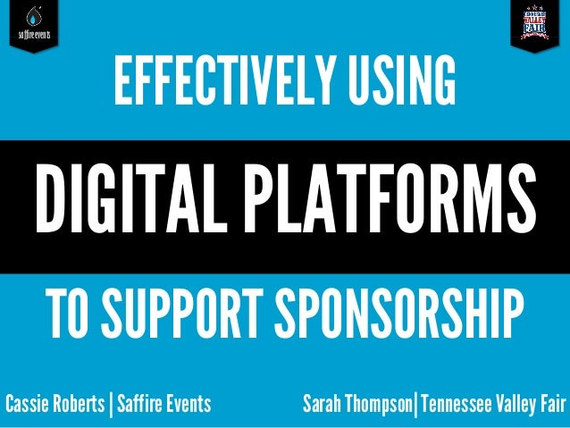 Effectively Using Digital Platforms to Support Sponsorship
