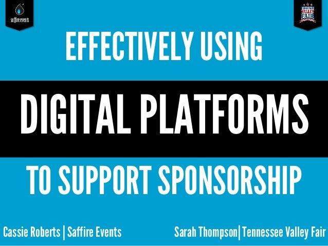 Effectively Using Digital Platforms to Support Sponsorship
