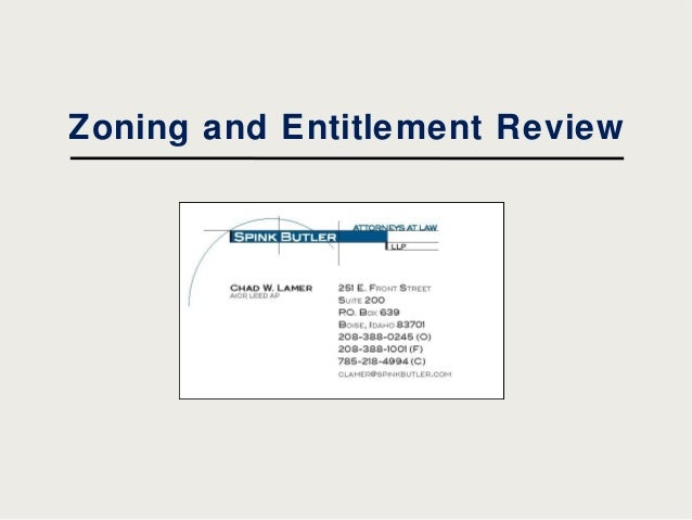 Zoning and entitlement review - Spink butler LLP
