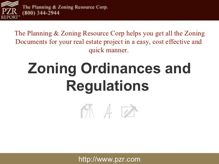 http://www.pzr.com Zoning Ordinances and Regulations   The Planning & Zoning Resource Corp helps you get all the Zoning Do...