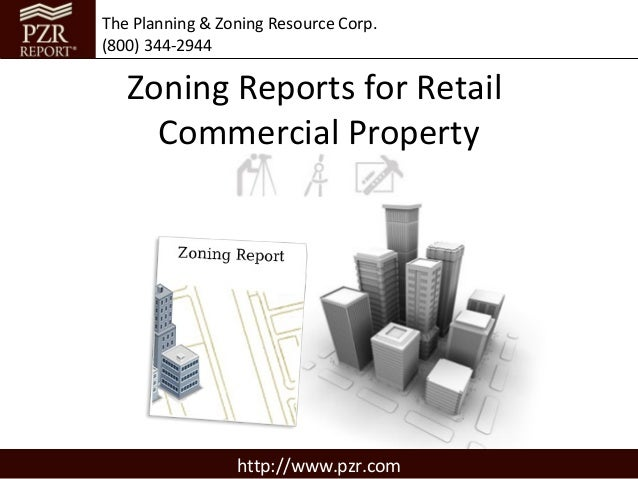 Zoning Reports for Retail Commercial Property