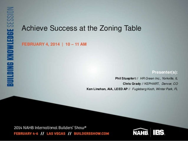 Achieve Success at the Zoning Table - International Builders' Show 2014