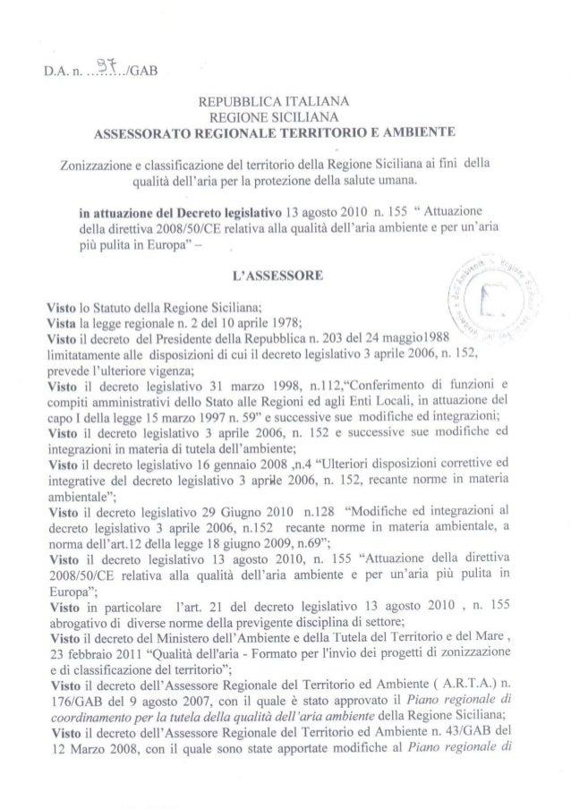 Regione Siciliana Zonizzazione del territorio regionale ai sensi del D.Lgs. n. 155 del 13 agosto 2010  INDICE 1 PREMESSA ....