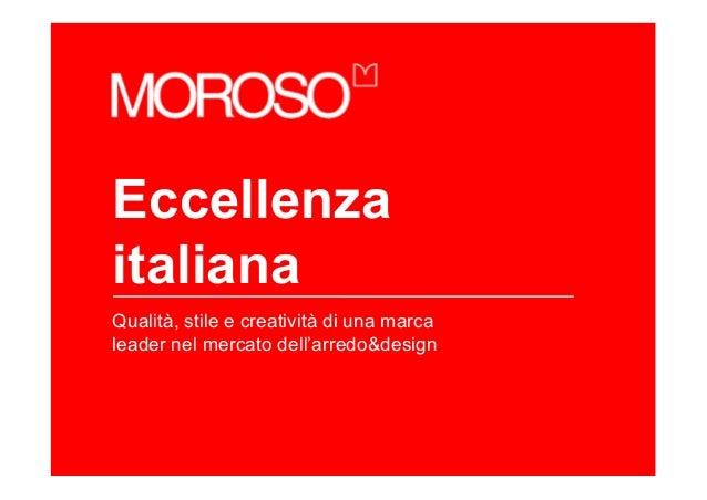 EccellenzaitalianaQualità, stile e creatività di una marcaleader nel mercato dell'arredo&design