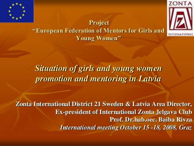 """Project      """"European Federation of Mentors for Girls and                   Young Women""""       Situation of girls and you..."""