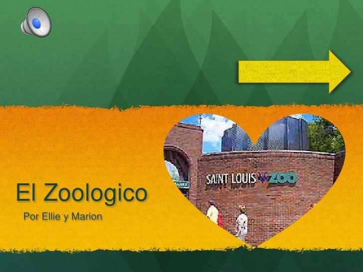 El ZoologicoPor Ellie y Marion