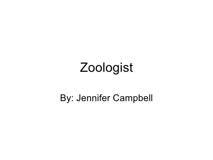 ZoologistBy: Jennifer Campbell