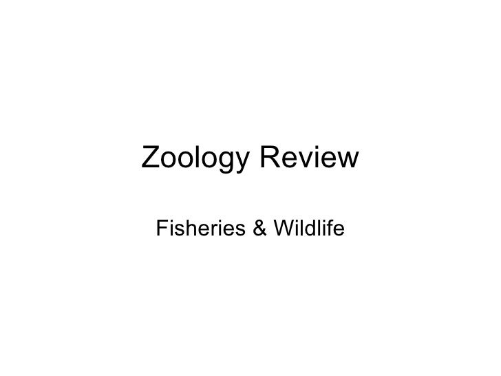 Zoology Review Fisheries & Wildlife