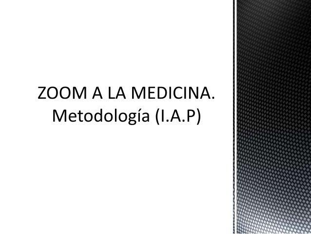 Zoom a la medicina