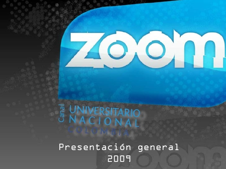 Zoom Canal 2009